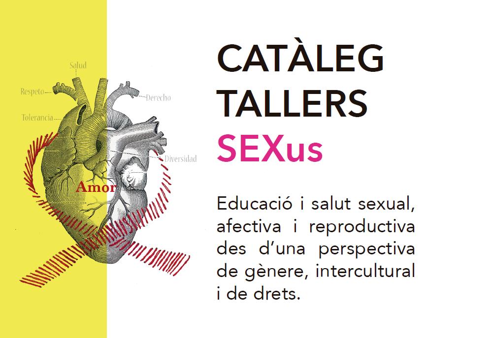 Descobreix el nou catàleg de tallers SEXus: Educació i salut sexual, afectiva i reproductiva des d'una perspectiva de gènere, intercultural i de drets